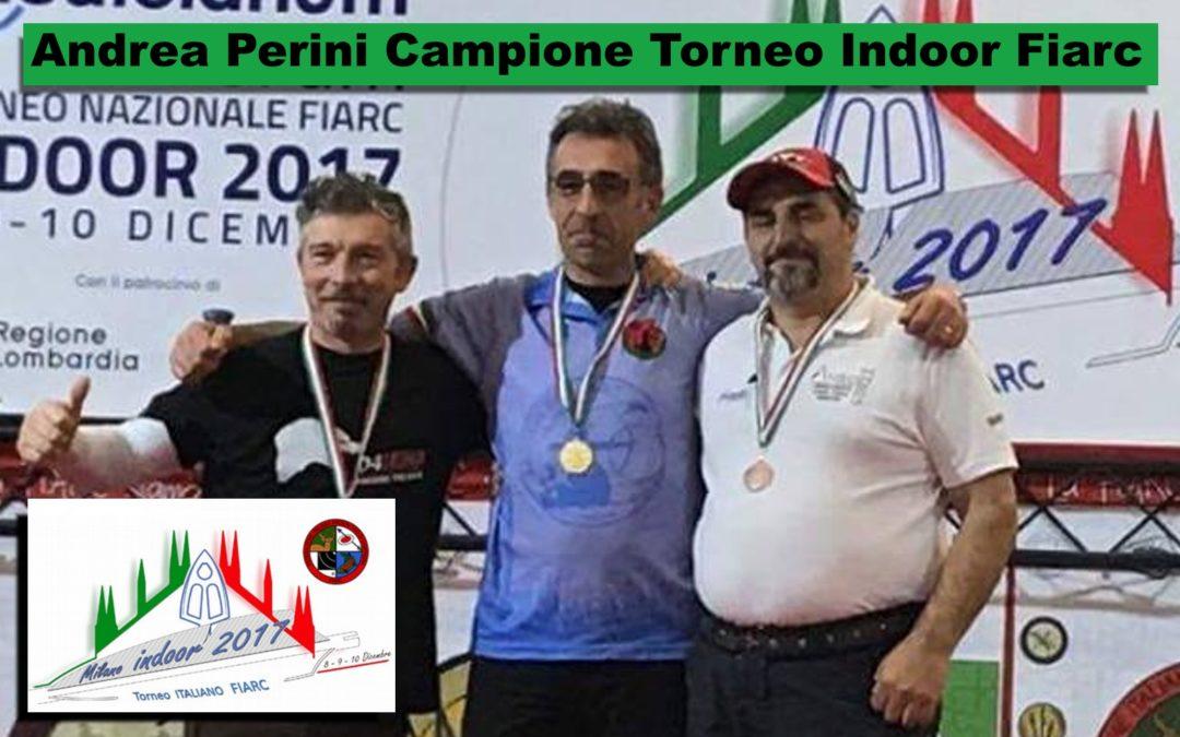ANDREA PERINI – ASSAGO – ORO CAMCO AL TORNEO INDOOR FIARC 2017