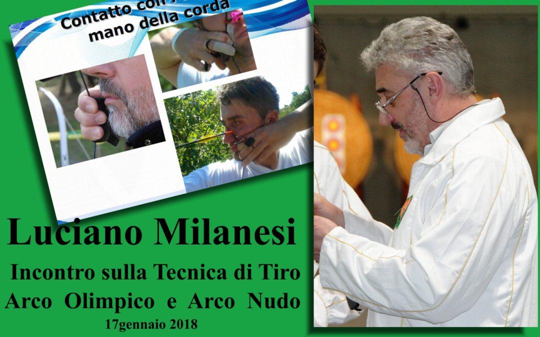 MILANESI LUCIANO – 17/01/18 – INCONTRO SULLA TECNICA DI TIRO ARCO OLIMPICO E ARCO NUDO