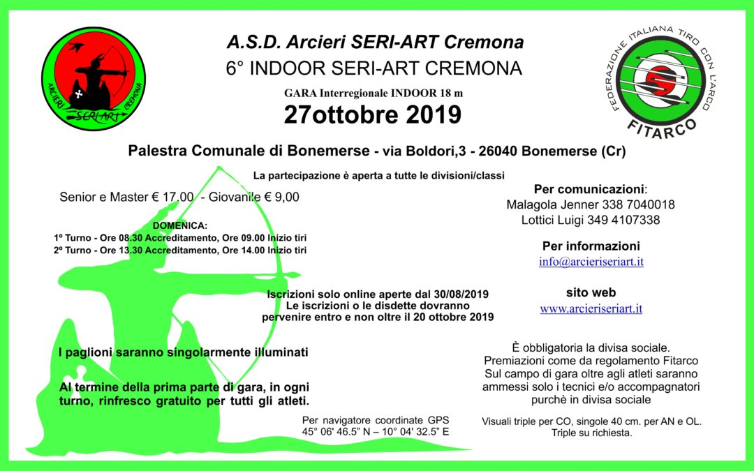 6° INDOOR SERI-ART CREMONA – 27 OTTOBRE 2019